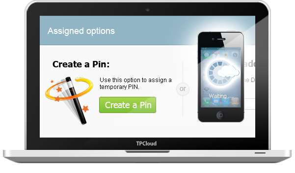 Users can register devices easily with a simple PIN number